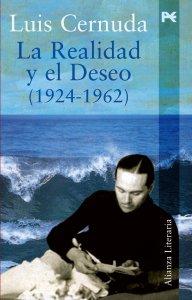 La realidad y el deseo, Luis Cernuda