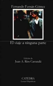 El viaje a ninguna parte, Fernando Fernán Gómez