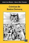 Crónicas de Bustos Domecq - Adolfo Bioy Casares-Jorge Luis Borges