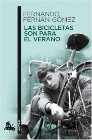 Las bicicletas son para el verano, Fernando Fernán Gómez