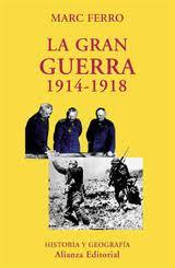 La Gran Guerra 1914-1918, Marc Ferro