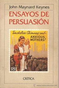 Ensayos de Persuasión - J.M. Keynes