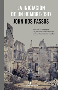 La iniciación de un hombre, John Dos Passos