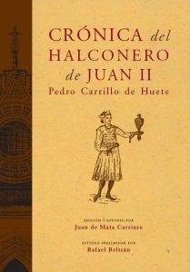 Crónica del halconero de Juan II, Pedro Carrillo de Huete